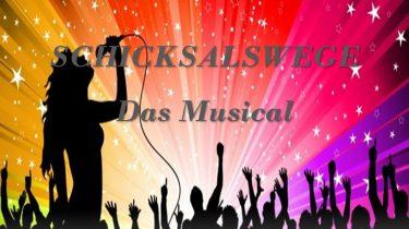 Schicksalswege - Musical